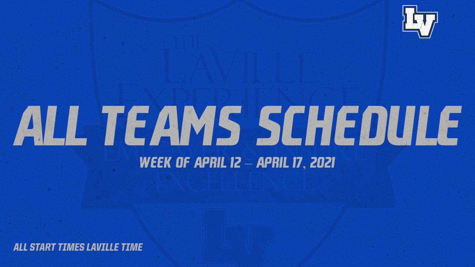 All Teams Schedule: Week of April 12 – April 17