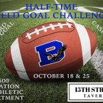 Football Halftime Field Goal Challenge – Oct 18th and Oct 25th