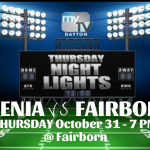 Xenia vs Fairborn Football On TV Thursday Night October 31st