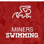 Miners Swimmers Capture Region Titles