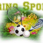 Spring Sports Tryouts Begin Monday, February 24th