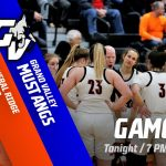 Lady Rams Host Grand Valley Tonight