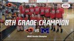 8th Grade Wins the MVAC Tournament