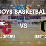 SCA vs. GILBERT CHRISTIAN – BOYS BASKETBALL LIVE!