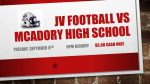 JV Football at McAdory High School tonight will be $5.00 cash only admission at the gate