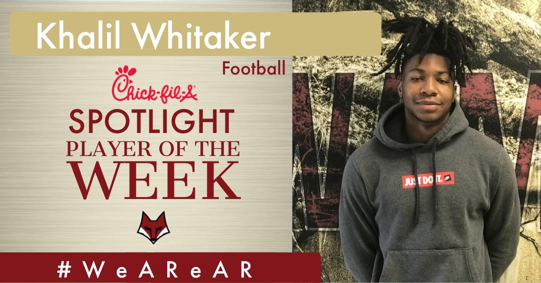 Chick Fil A Spotlight Player of the Week – Khalil Whitaker