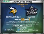 AHN Friday Night Rivals, Baldwin vs. Central Catholic, on 22 The Point!