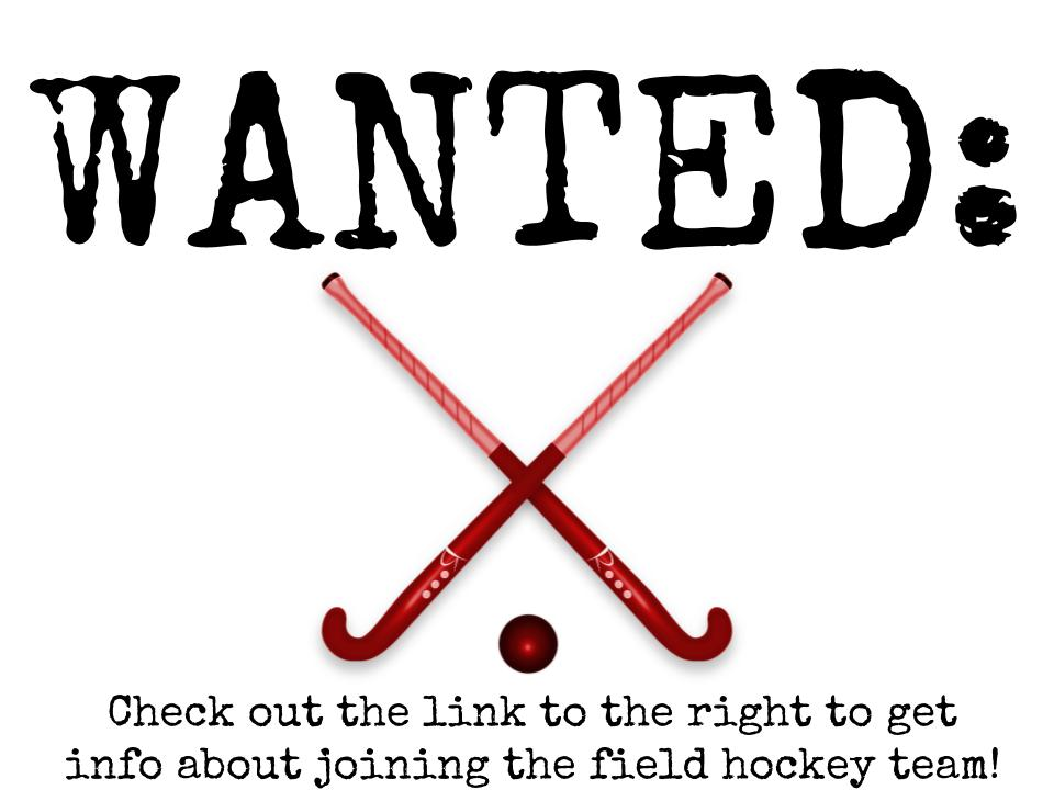 We're still looking for JV field hockey players!