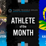 The Tigard Triangle Smiles Dentistry & Orthodontics February Athlete of the Month is…