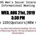 Interested in Men's soccer? Informational meeting Today 3:30 in new gym