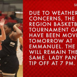 Due to Weather Girls Region Basketball Games has been moved to Friday at 7pm!