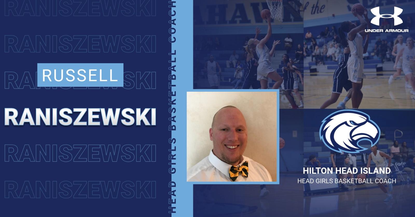 Seahawks hire Russell Raniszewski to lead Girls Basketball Program