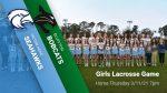 Ticket Fan Information for Girls Lacrosse Game vs Bluffton 3/11/21 @ 7pm