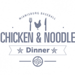 Baseball – Chicken Noodle Dinner 3/18
