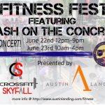 Fitness Fest at Austin Landing – June 22nd & 23rd