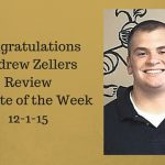 Congratulations Andrew Zellers – Review Athlete of the Week 12-1-15