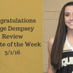 Paige Dempsey – Review Female Athlete of the Week 3/1/16