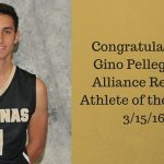 Gino Pellegrene – Alliance Review Male Athlete of the Week 3/15/16