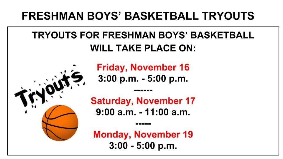 Freshman Boys' Basketball Tryout Dates and Times