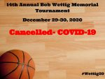 Bob Wettig Memorial Tournament- Cancelled