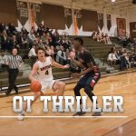 Boys Basketball Take Over in OT to Steal Road Contest