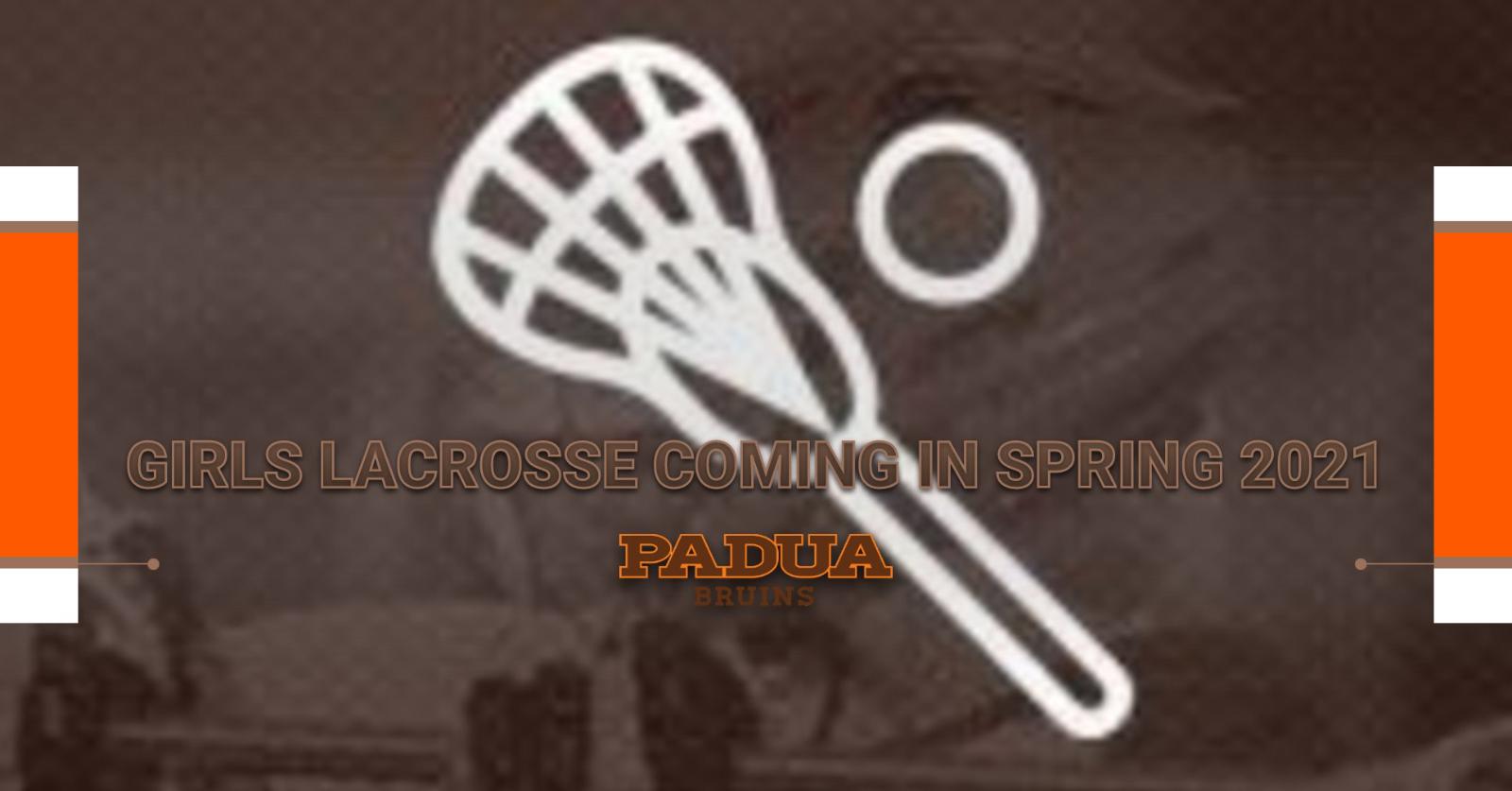 Padua adds Girls Lacrosse