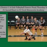 Dock Girls Volleyball District 1 A Finals (Regional Semi-Final)