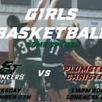 Girls Varsity Basketball Home Opener vs Plumstead Christian