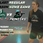 Girls Basketball Last Regular Season Home Game Today!