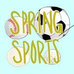 Spring Sport Season is Underway