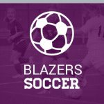 Blazer Girls Soccer Update