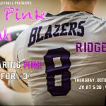 Lady Blazer Volleyballs Hosts Dig Pink Night