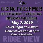 May 7 – Rising Freshman Orientation and Athletics Information Night at @RVHS – Tours Begin at 5:30pm