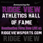 Ridge View Athletic Hall of Fame Nomination Form NOW LIVE!