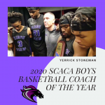 Yerrick Stoneman (@YerrickStoneman on Twitter) Named SCACA Boys Basketball Coach of the Year
