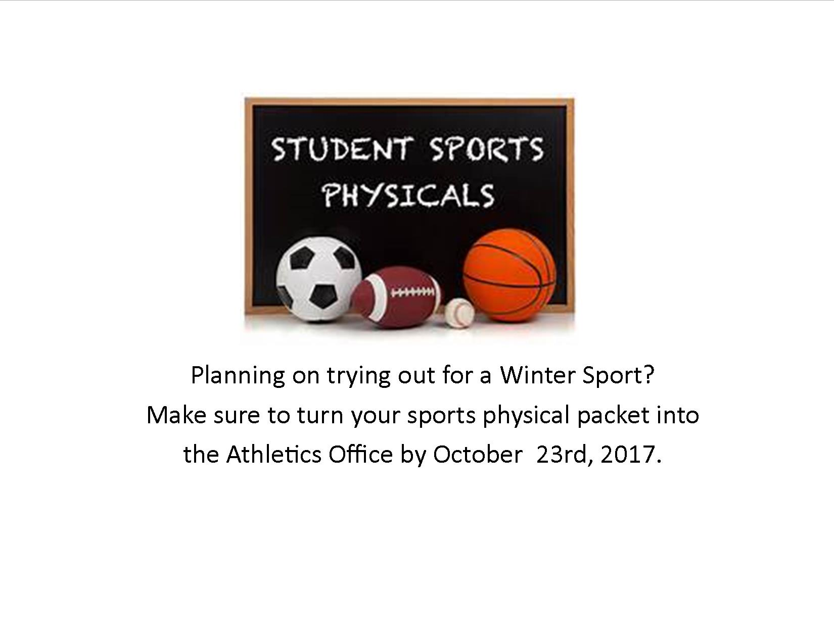 Winter Sports Physical Packets Due by October 23rd, 2017