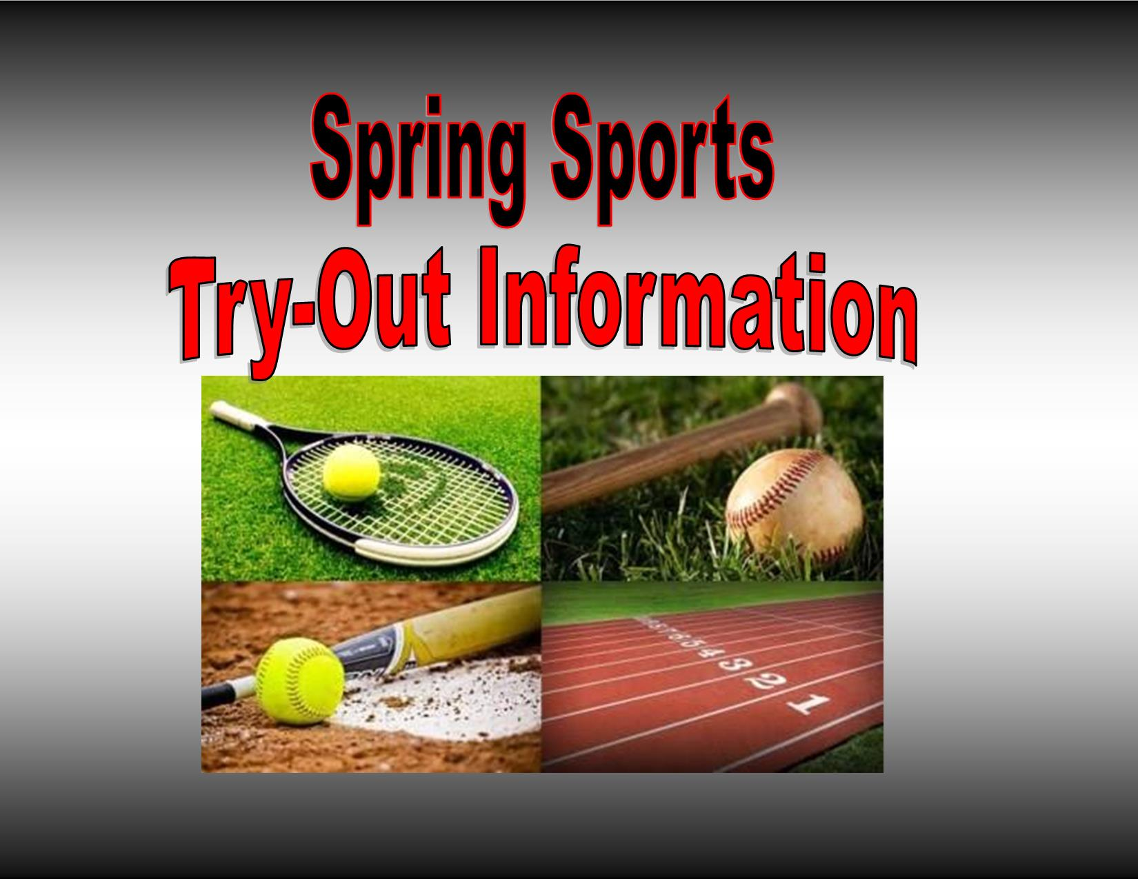 Spring Sports Try-Out Information