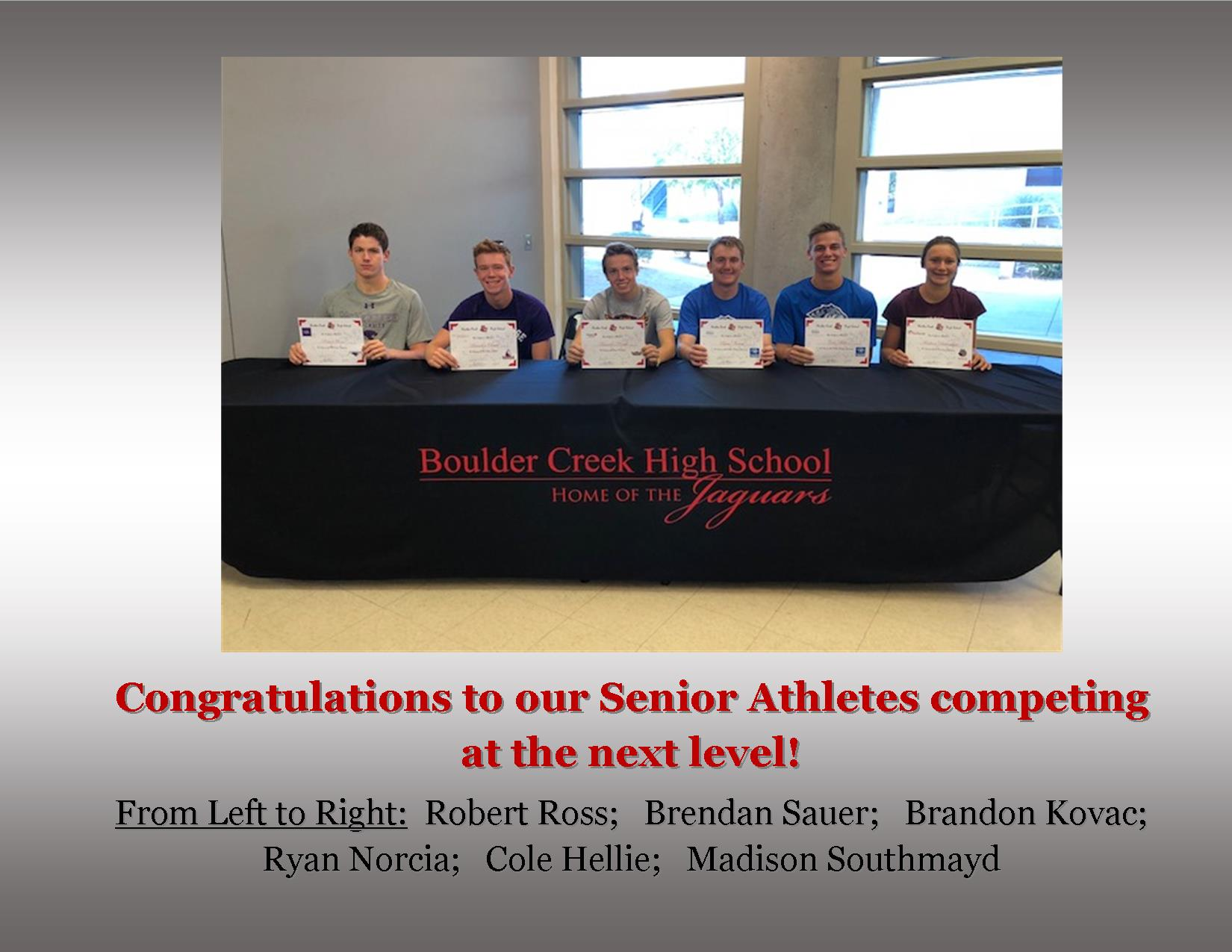 Congratulations to our Senior Athletes playing at the next level!!