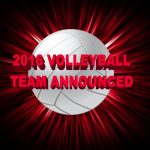 2016 VOLLEYBALL TEAM IS ANNOUNCED