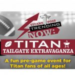 TITAN TAILGATE EXTRAVAGANZA AUGUST 26th