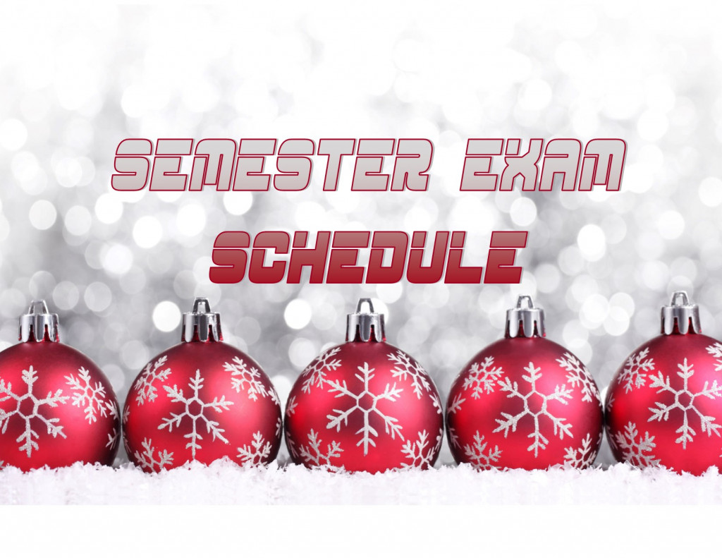 FYI  for all you TITAN FANS….. Semester Exam Schedule