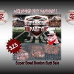 Super Bowl Boston Butt Sale, Sponsored by Titan Baseball