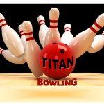 Titan Boys Varsity Bowling beats West End 1517 – 1354