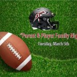 MANDATORY Football Parent and Player Family Night