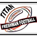 Titan Football (upcoming) Freshman Spring Training