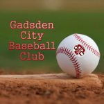 FREE BASEBALL CAMP ~ GADSDEN CITY BASEBALL CLUB
