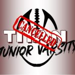 TITAN J.V. FOOTBALL Game Cancelled at Pell City Today – 10-7-19