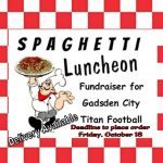 Titan Spaghetti Luncheon Fundraiser…. Monday, October 21st