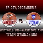TITAN BASKETBALL HOSTS ETOWAH…TONIGHT…12-6-19