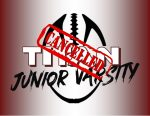 Titan JV Football ~ Cancelled for 9-28-2020